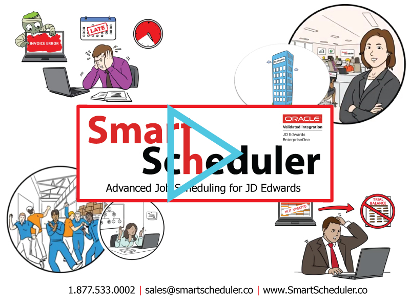 Smart Scheduler Advanced Job Scheduling fro JD Edwards